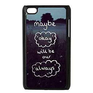 Maybe Okay Will Be Our Always Quote Protective Hard PC For Ipod Touch 5 Case Cover