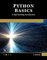 Python Basics: A Self-Teaching Introduction Front Cover
