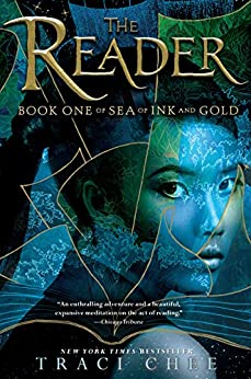 The Reader (Sea of Ink and Gold) by [Chee, Traci]