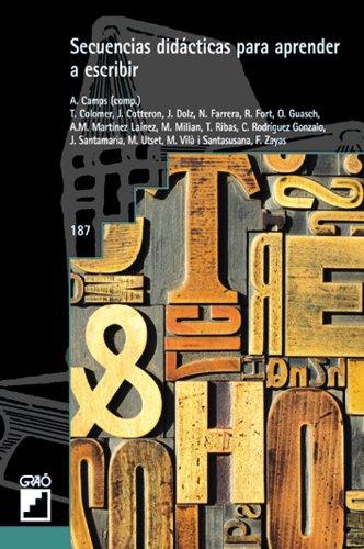 Secuencias didácticas para aprender a escribir (GRAO - CASTELLANO) (Spanish Edition)