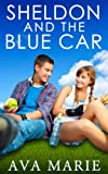 Sheldon And The Blue Car
