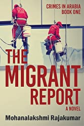 The Migrant Report (Book One, Crimes in Arabia Series)