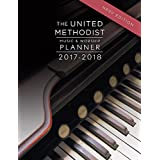 The United Methodist Music & Worship Planner 2017-2018 NRSV Edition