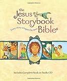 The Jesus Storybook Bible, Sally Lloyd-Jones, 0310718783