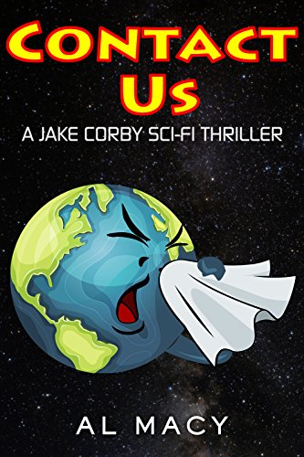 Book: Contact Us - A Jake Corby Sci-Fi Thriller by Al Macy