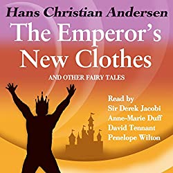 The Emperor's New Clothes and Other Fairy Tales