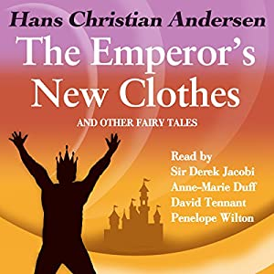 The Emperor's New Clothes and Other Fairy Tales Audiobook