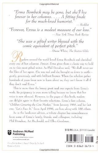 forever erma best loved writing from america s favorite humorist  forever erma best loved writing from america s favorite humorist erma bombeck 9780836236736 com books