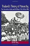 """Patrick Jory, """"Thailand's Theory of Monarchy: The Vessantara Jataka and the Idea of the Perfect Man"""" (SUNY Press, 2016)"""