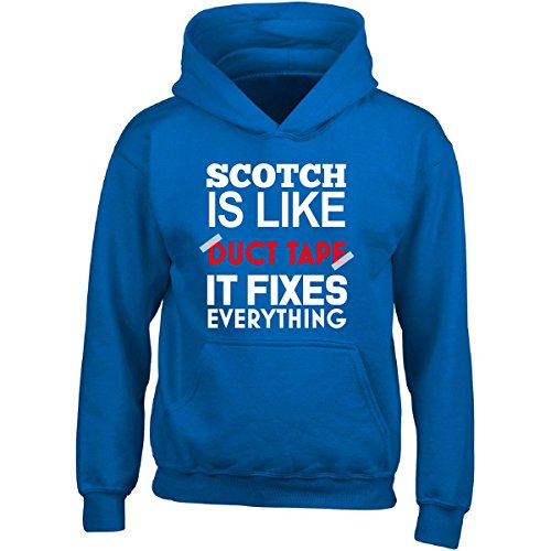 Scotch Is Like Duct Tape It Fixes Everything - Adult Hoodie L Royal Everything Adult Hoody Sweatshirt