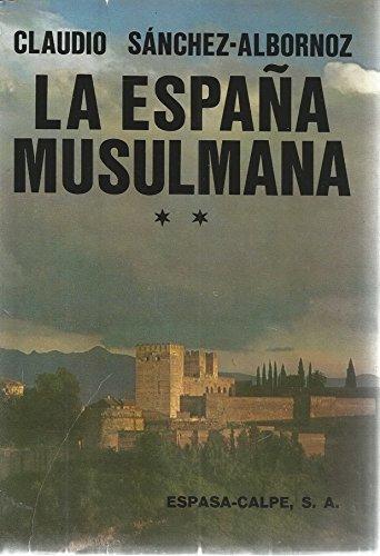 España musulmana, la.; tomo 2: Amazon.es: Sanchez-Albornoz, Claudio: Libros