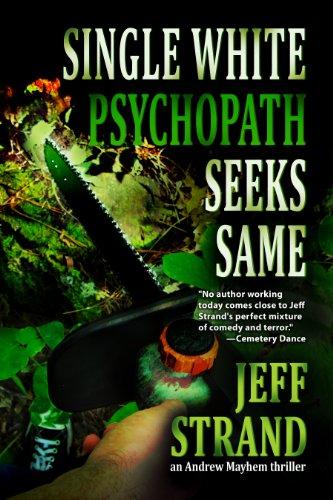 Stretch Strands - Single White Psychopath Seeks Same (An Andrew Mayhem Thriller Book 2)