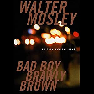 Bad Boy Brawly Brown Audiobook