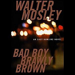 Bad Boy Brawly Brown Audiobook