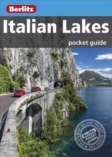 Berlitz: Italian Lakes Pocket Guide (Berlitz Pocket Guides)