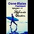 Dane Blaise: Flashback: Episodes 1 - 6