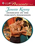 Innocent in the Italian's Possession: A Billionaire and Virgin Romance