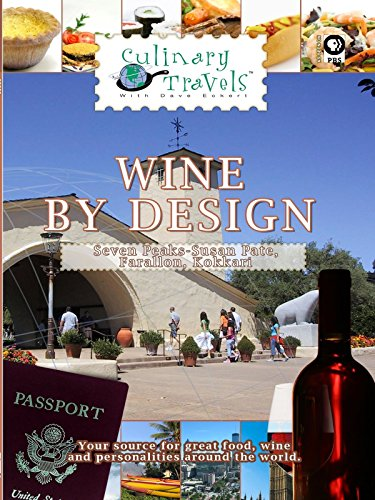 (Culinary Travels - Wine By Design - Seven Peaks - Susan Pate, Farallon, Kokkari)