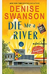 Die Me a River (Welcome Back to Scumble River Book 2) Kindle Edition