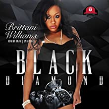 Black Diamond Audiobook by Brittani Williams, Buck 50 Productions Narrated by iiKane