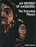 img - for An Odyssey of Masquers: The Everyman Players book / textbook / text book