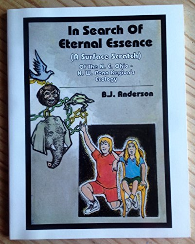 In Search Of Eternal Essence   A Surface Scratch Of The Ne Ohio   Nw Penn Regions Ecology