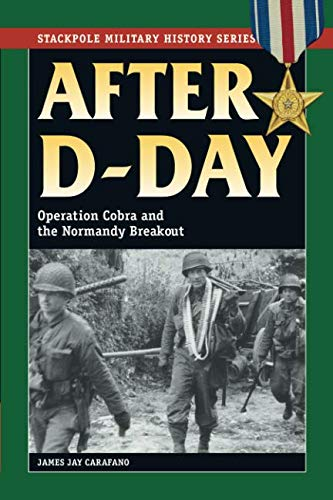 Cobra Map - After D-Day: Operation Cobra and the Normandy Breakout (Stackpole Military History Series)