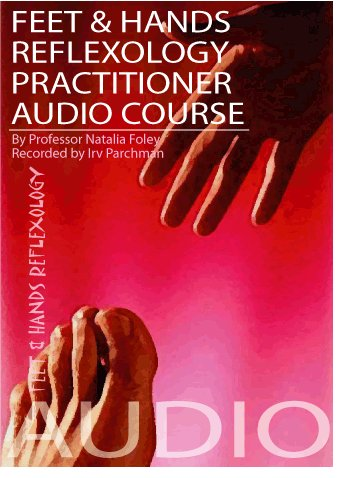 Download Reflexology Practitioner Audio Course (Alternative Medicine) PDF