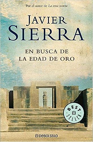 En busca de la Edad de Oro (BEST SELLER): Amazon.es: Sierra ...