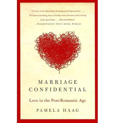 Download Marriage Confidential: Love in the Post-Romantic Age (Paperback) - Common pdf epub
