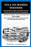 img - for Pen & Ink Drawing Workbook vol 3: Learn to Draw Pleasing Pen & Ink Landscapes book / textbook / text book