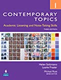 img - for Contemporary Topics 1: Academic Listening and Note-Taking Skills, 3rd Edition book / textbook / text book