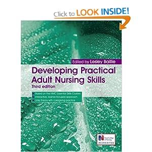 Developing Practical Adult Nursing Skills (A Hodder Arnold Publication) Baillie