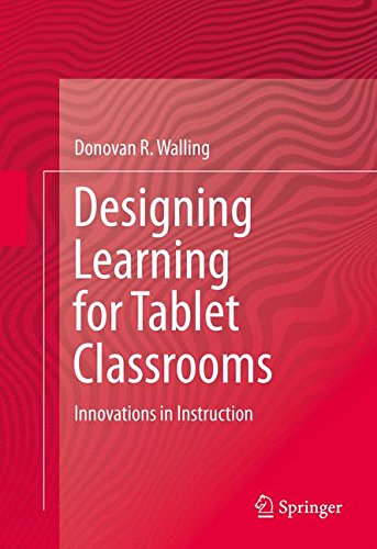 Designing Learning for Tablet Classrooms: Innovations in Instruction