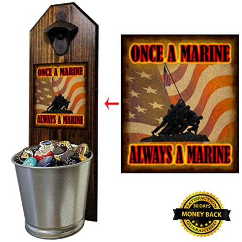 """""""Marine Corps - Iwo Jima, Once A Marine, Flag"""" Bottle Opener and Cap Catcher, Wall Mounted - Handcrafted by a USMC Vet - Solid Pine 3/4"""" Thick - Cast Iron Opener & Galvanized Bucket - Semper Fi!"""