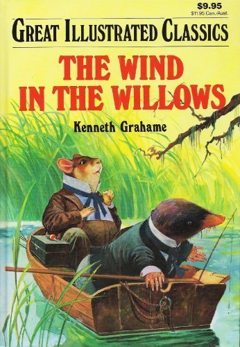 The Wind in the Willows (Great Illustrated Classics)