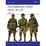 The Japanese Army 1931-45 (Volume 2, 1942-45)