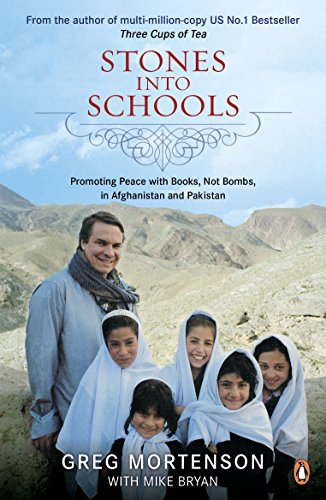 Stones Into Schools - Promoting peace with books, not bombs, in Afghanistan and Pakistan