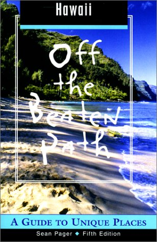 Download Hawaii Off the Beaten Path, 5th: A Guide to Unique Places (Off the Beaten Path Series) PDF