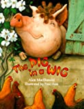 The Pig in a Wig, Alan MacDonald, 1561451975
