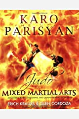 Judo for Mixed Martial Arts: Advanced Throws, Takedowns, and Ground Fighting Techniques Paperback