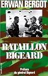 Bataillon Bigeard : Indochine 1952-1954, Algérie 1955-1957 par Bergot