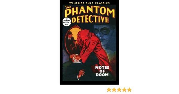 The Phantom Detective: Notes of Doom