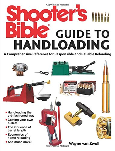Shooters-Bible-Guide-to-Handloading-A-Comprehensive-Reference-for-Responsible-and-Reliable-Reloading