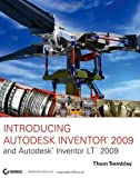 Introducing Autodesk Inventor 2009 and Autodesk Inventor LT 2009