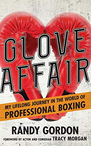 - Glove Affair: My Lifelong Journey in the World of Professional Boxing