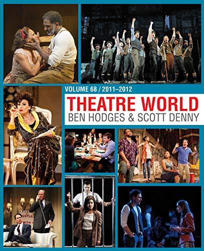 Theatre World: 2011-2012 (Volume 68)