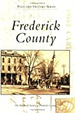 Frederick  County  (MD)   (Postcard  History  Series)