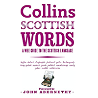 Collins Scottish Words: A wee guide to the Scottish language: A Wee Guide to Scots