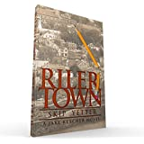 Rilertown: A Jake Ketcher Novel